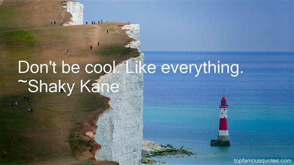 Shaky Kane Quotes