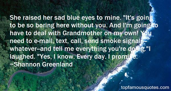 Shannon Greenland Quotes