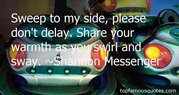 Shannon Messenger Quotes