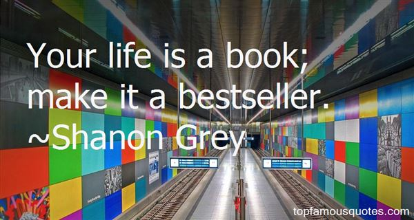 Shanon Grey Quotes