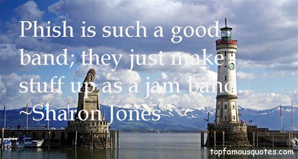 Sharon Jones Quotes