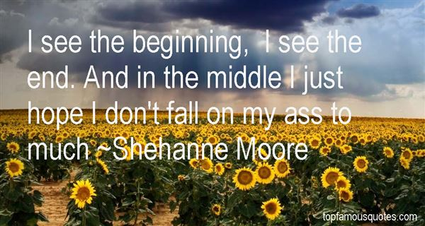 Shehanne Moore Quotes
