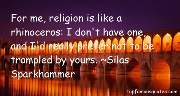 Silas Sparkhammer Quotes