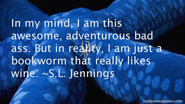 S.L. Jennings Quotes