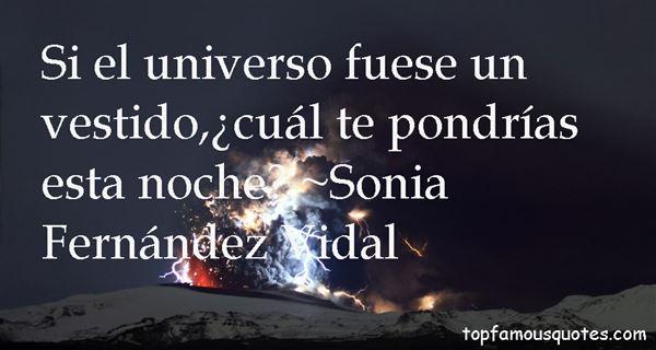 Sonia Fernández Vidal Quotes