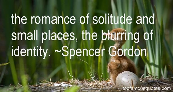 Spencer Gordon Quotes