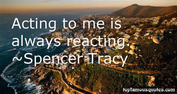 Spencer Tracy Quotes