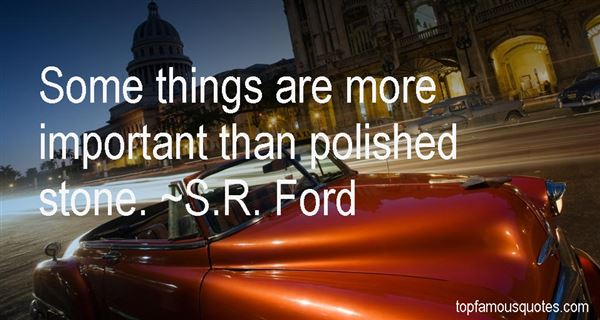 S.R. Ford Quotes