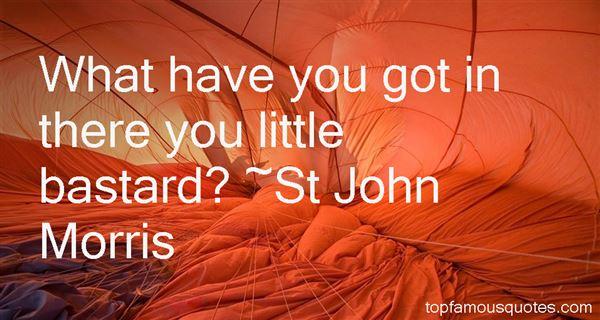 St John Morris Quotes