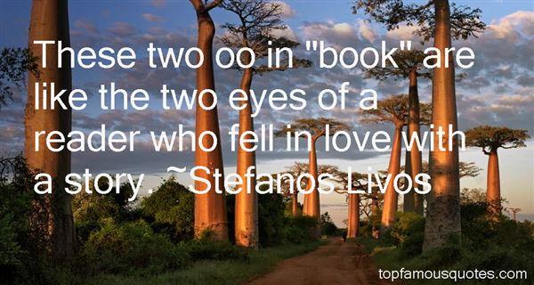 Stefanos Livos Quotes