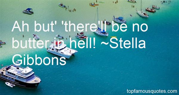 Stella Gibbons Quotes