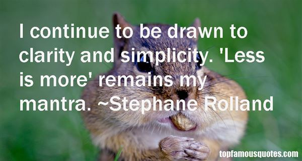 Stephane Rolland Quotes