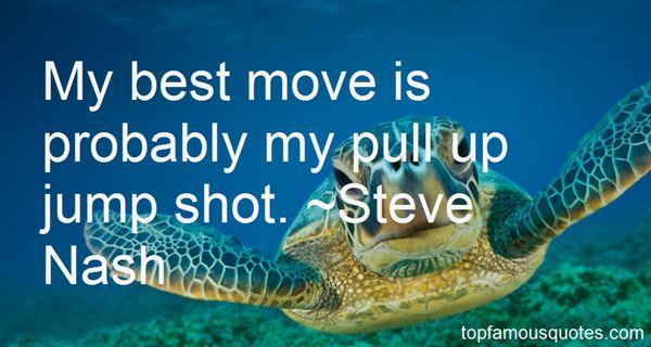 Steve Nash Quotes