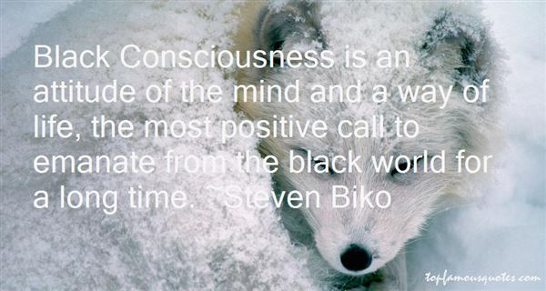 Steven Biko Quotes