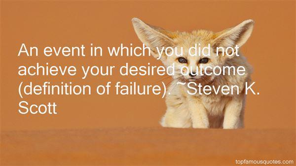 Steven K. Scott Quotes