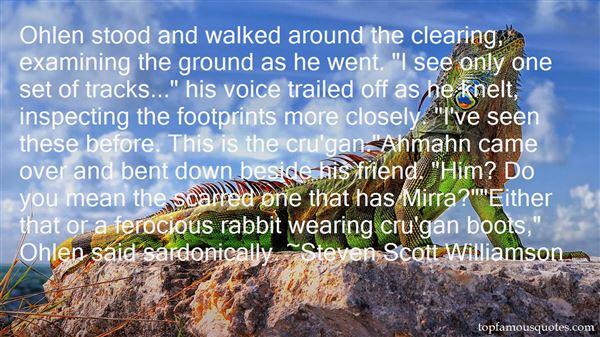 Steven Scott Williamson Quotes