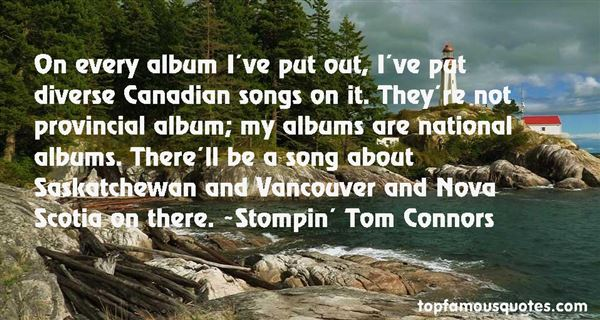Stompin' Tom Connors Quotes