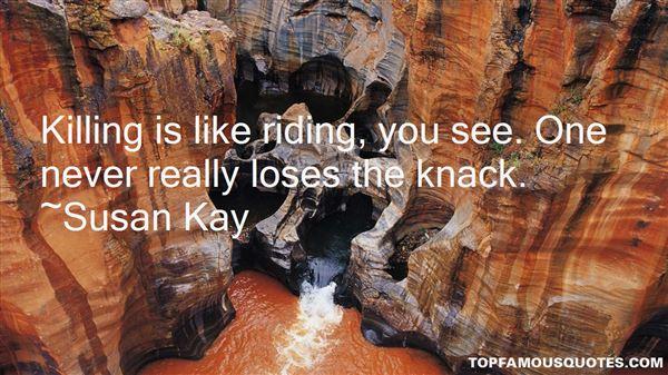 Susan Kay Quotes