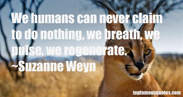 Suzanne Weyn Quotes