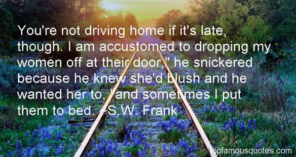 S.W. Frank Quotes
