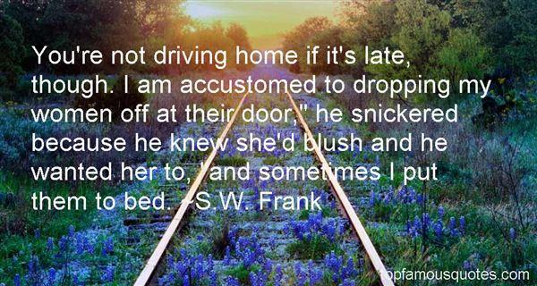 S.W. Frank Quotes