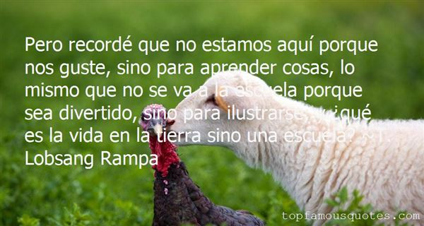 T. Lobsang Rampa Quotes