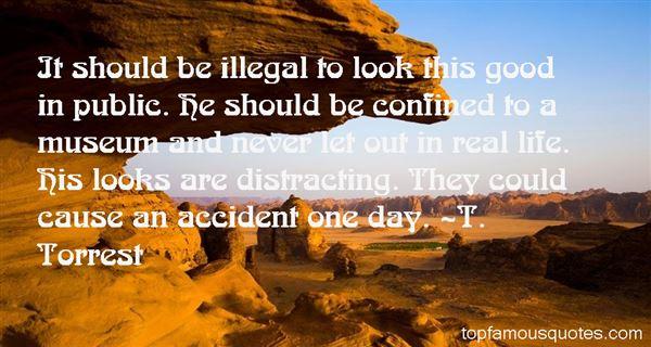 T. Torrest Quotes