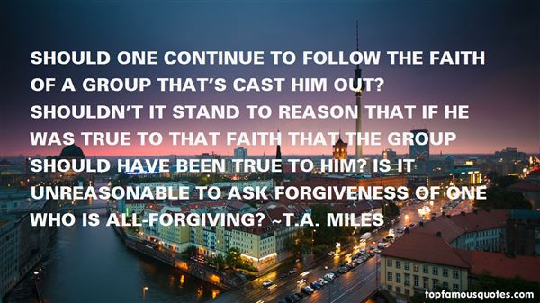T.A. Miles Quotes