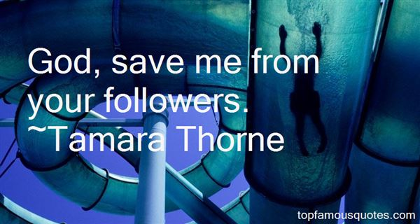 Tamara Thorne Quotes