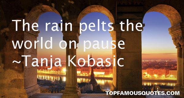 Tanja Kobasic Quotes