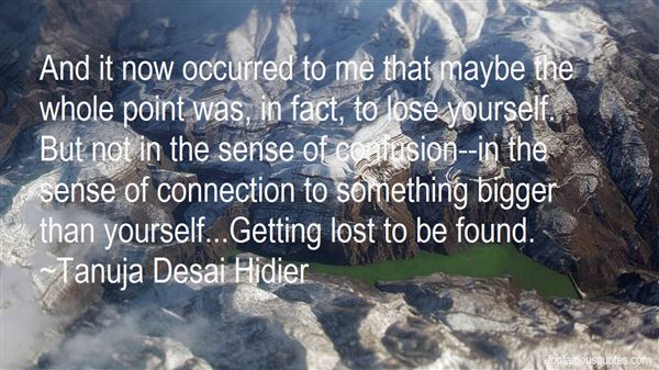Tanuja Desai Hidier Quotes
