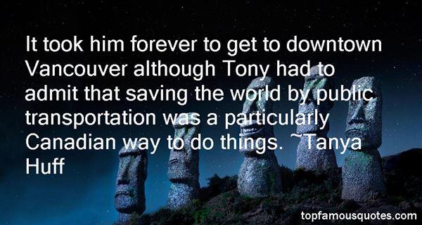Tanya Huff Quotes