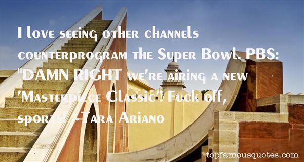 Tara Ariano Quotes