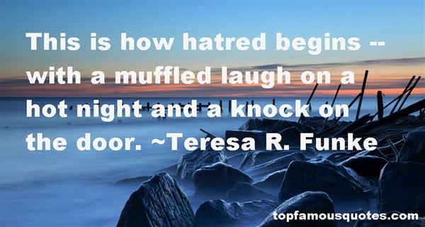 Teresa R. Funke Quotes
