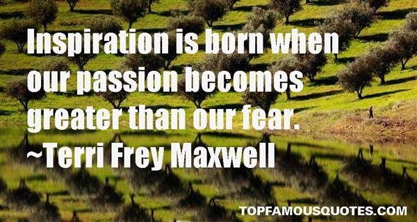 Terri Frey Maxwell Quotes