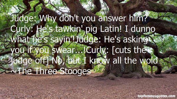 The Three Stooges Quotes