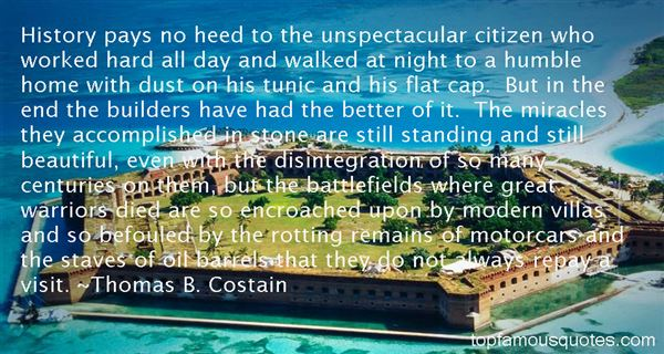Thomas B. Costain Quotes