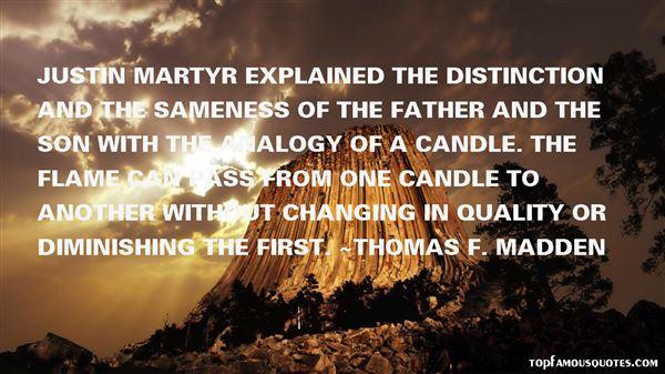 Thomas F. Madden Quotes