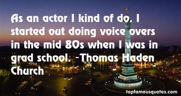 Thomas Haden Church Quotes