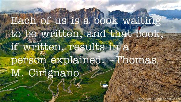 Thomas M. Cirignano Quotes