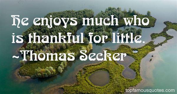 Thomas Secker Quotes