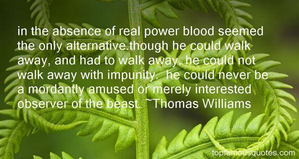 Thomas Williams Quotes