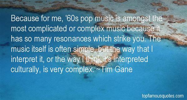 Tim Gane Quotes