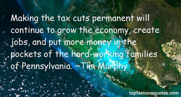 Tim Murphy Quotes