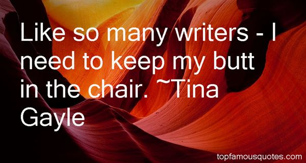Tina Gayle Quotes