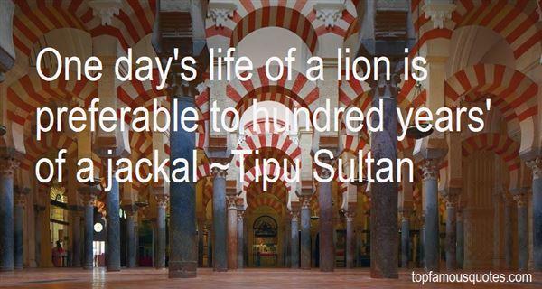 Tipu Sultan Quotes