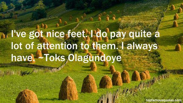 Toks Olagundoye Quotes