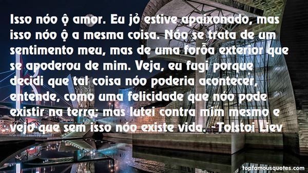 Tolstoi Liev Quotes