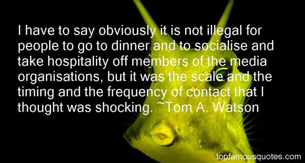 Tom A. Watson Quotes