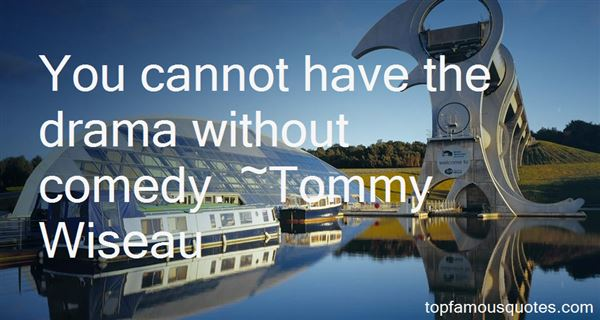 Tommy Wiseau Quotes